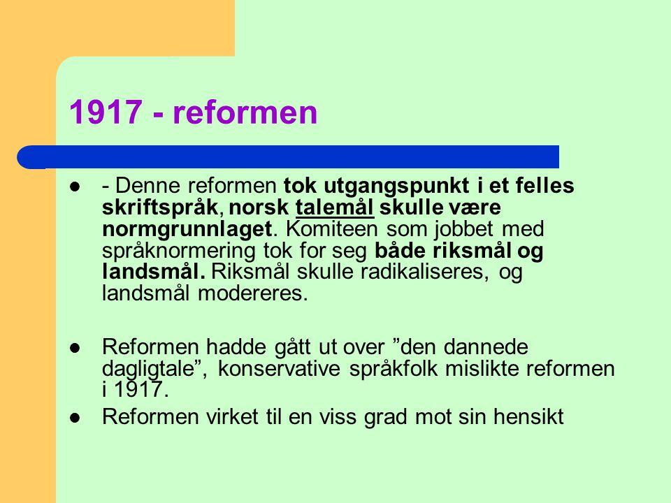 1917 - reformen