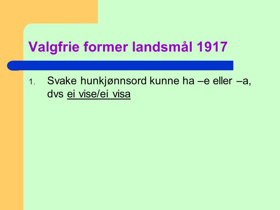 Valgfrie former landsmål 1917