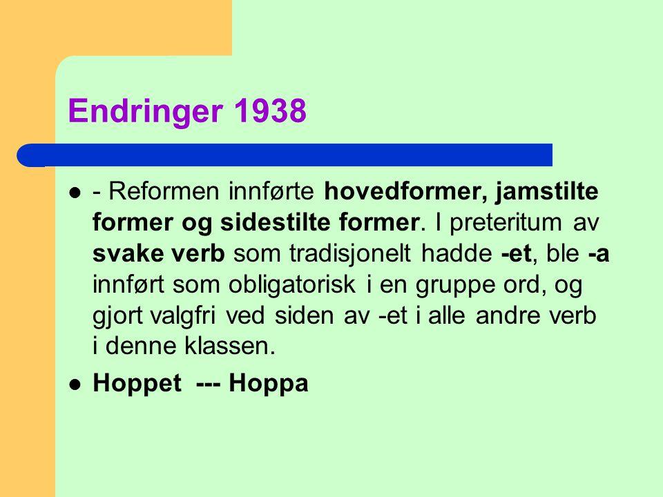 Endringer 1938
