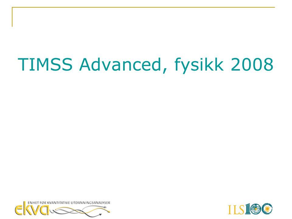 TIMSS Advanced, fysikk 2008
