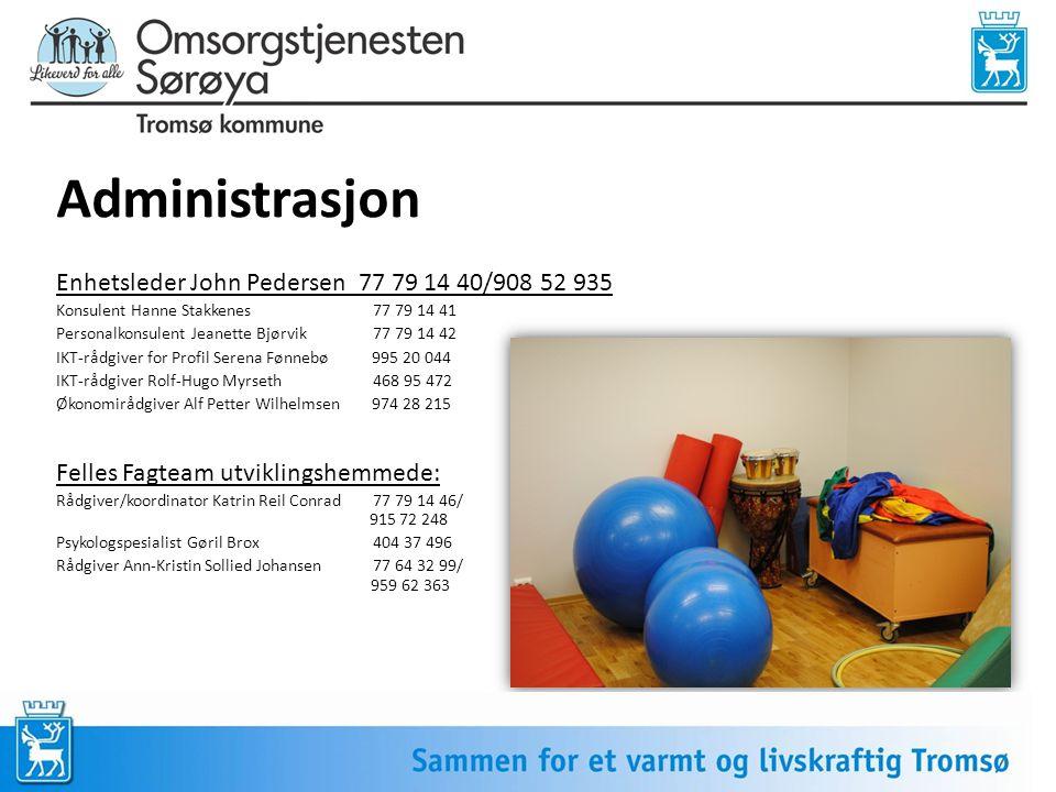 Administrasjon Enhetsleder John Pedersen 77 79 14 40/908 52 935
