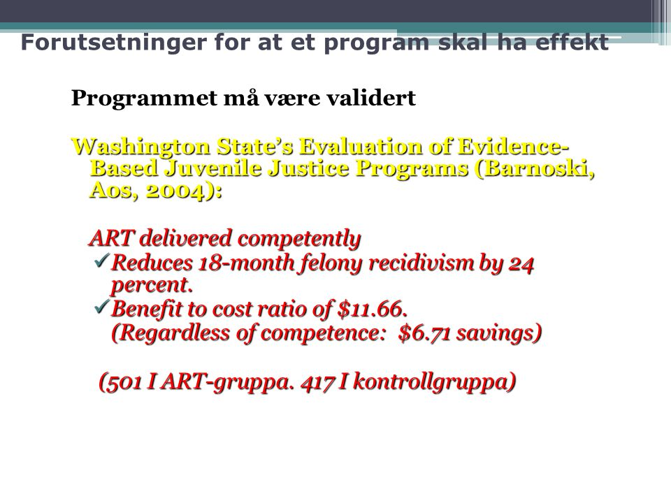 Forutsetninger for at et program skal ha effekt
