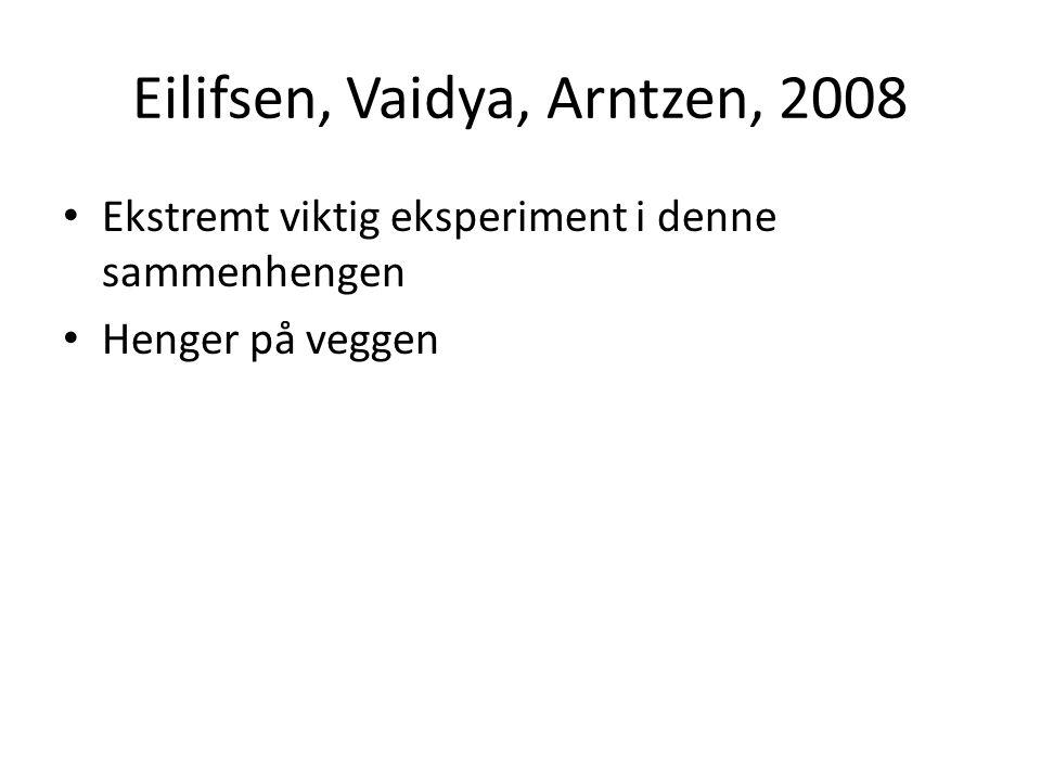 Eilifsen, Vaidya, Arntzen, 2008