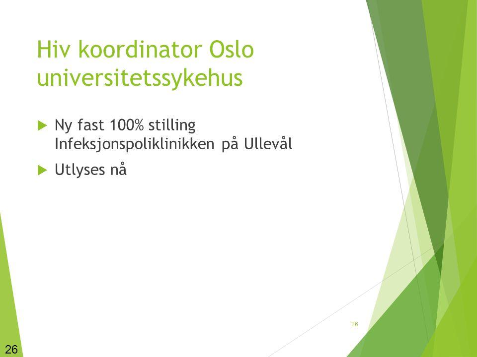 Hiv koordinator Oslo universitetssykehus