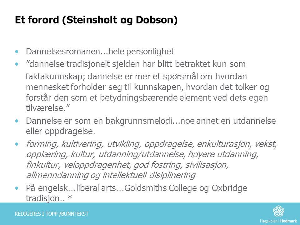 Et forord (Steinsholt og Dobson)