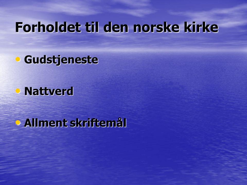 Forholdet til den norske kirke