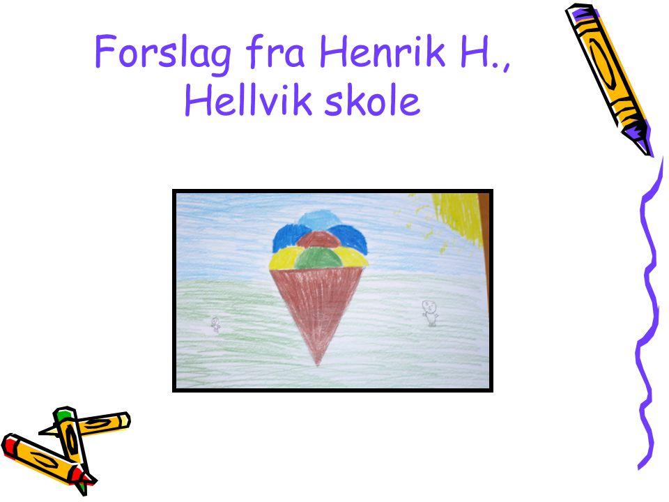 Forslag fra Henrik H., Hellvik skole