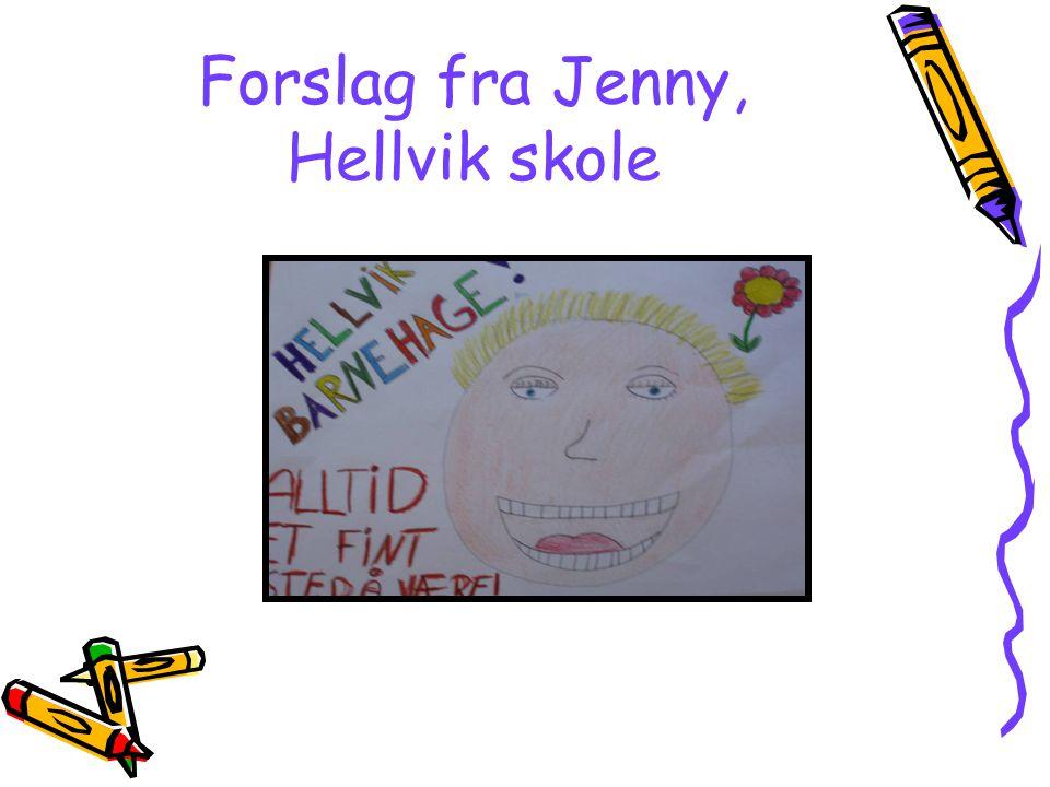 Forslag fra Jenny, Hellvik skole