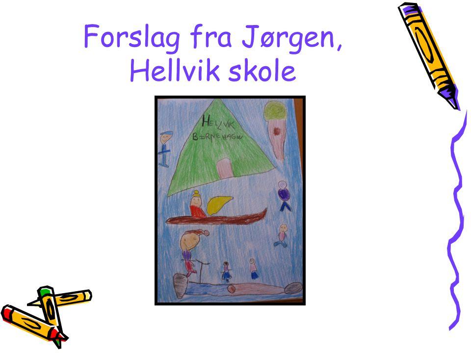 Forslag fra Jørgen, Hellvik skole
