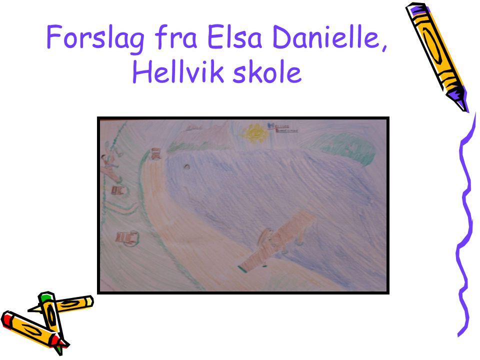 Forslag fra Elsa Danielle, Hellvik skole