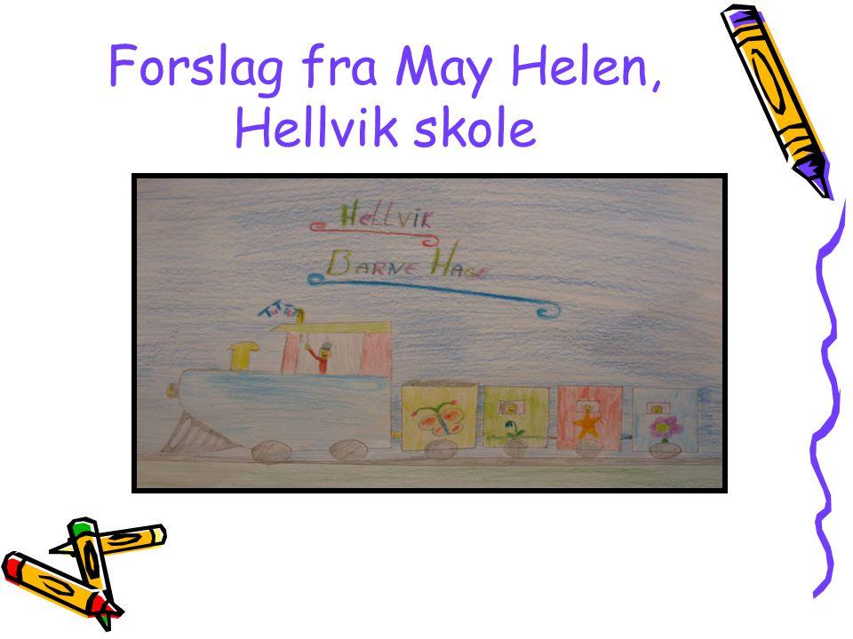 Forslag fra May Helen, Hellvik skole