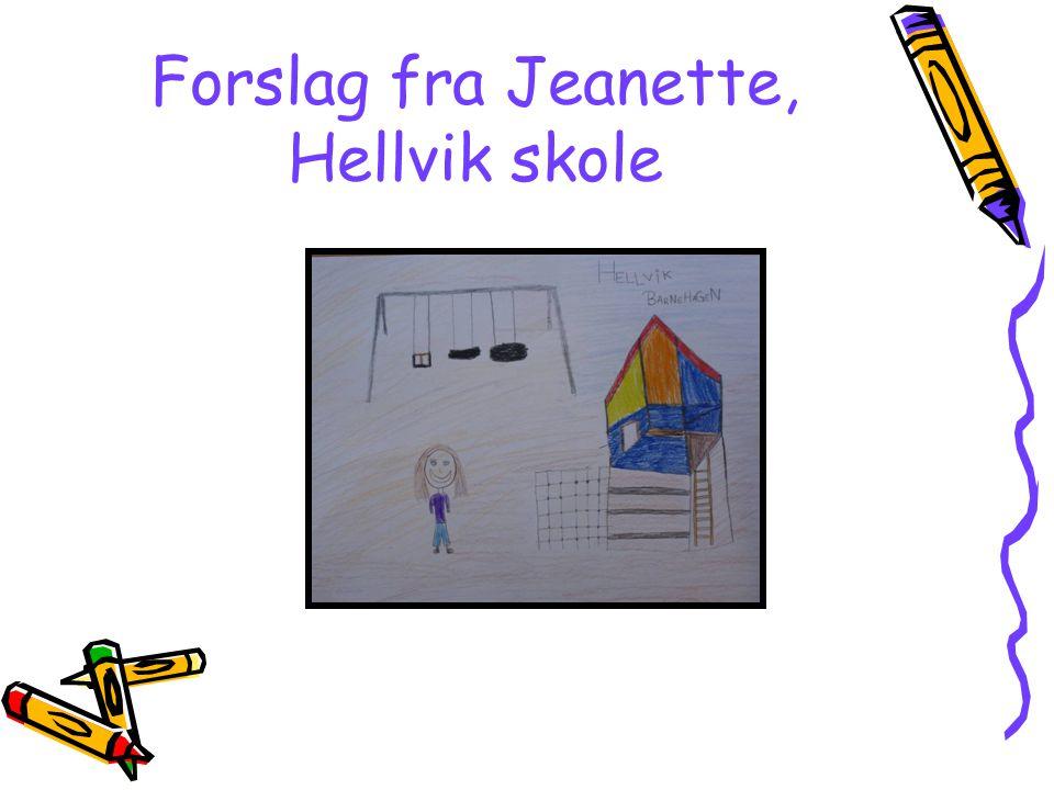 Forslag fra Jeanette, Hellvik skole