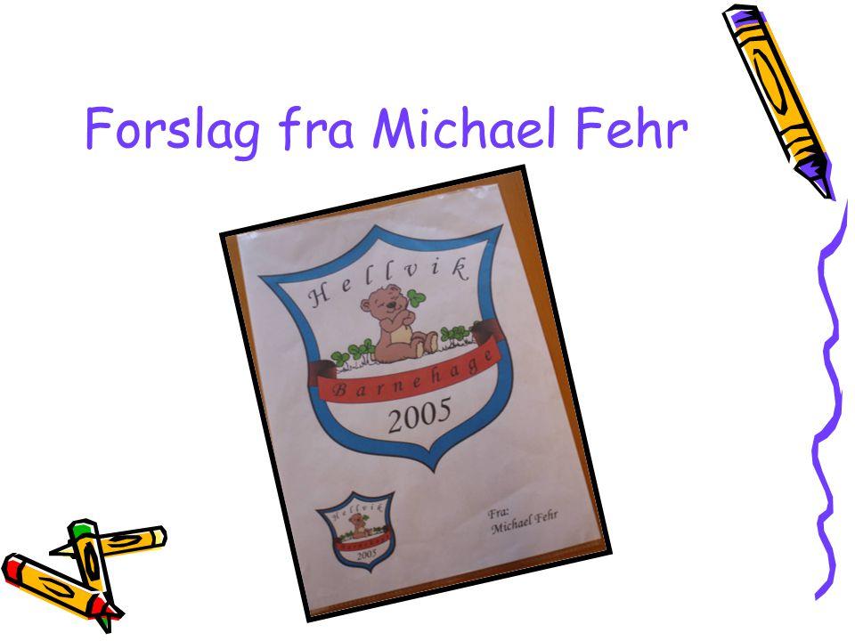 Forslag fra Michael Fehr