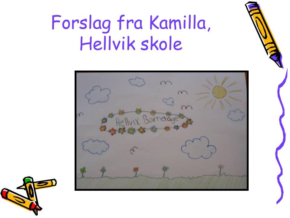 Forslag fra Kamilla, Hellvik skole