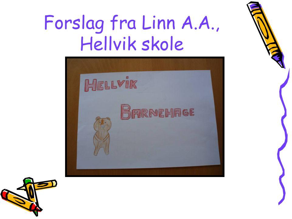 Forslag fra Linn A.A., Hellvik skole