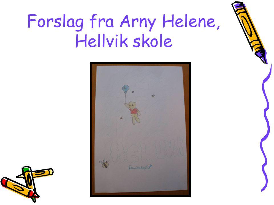 Forslag fra Arny Helene, Hellvik skole