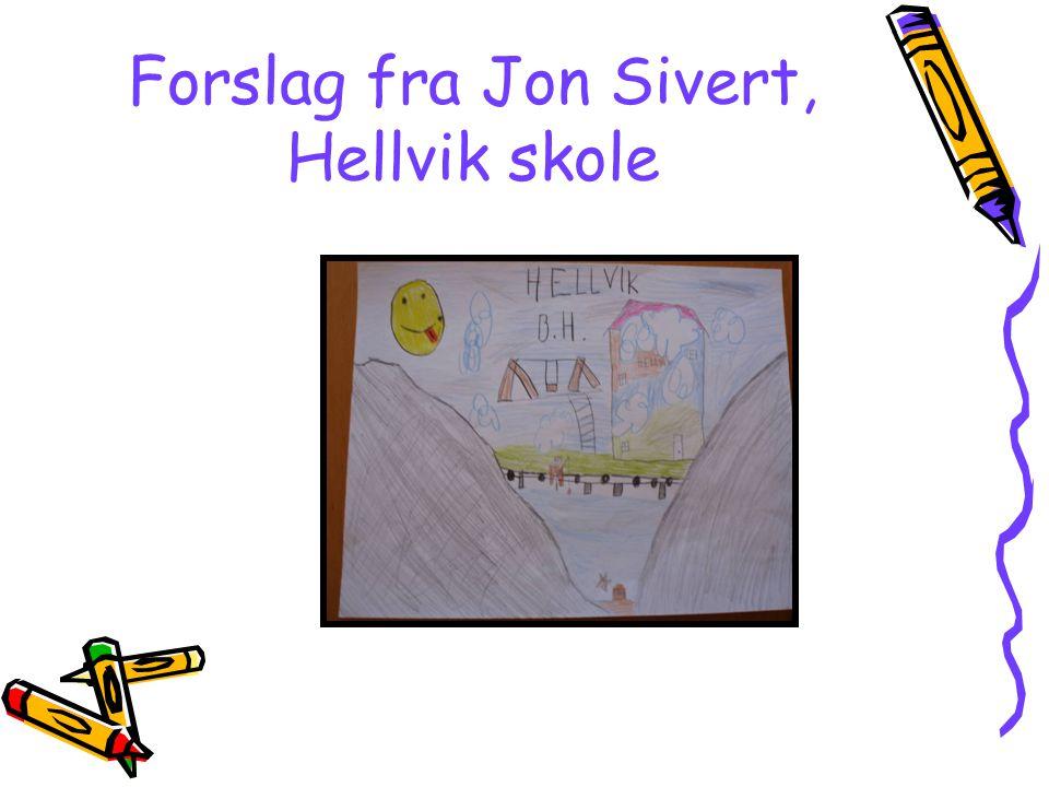Forslag fra Jon Sivert, Hellvik skole