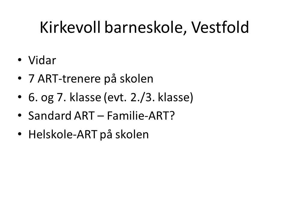 Kirkevoll barneskole, Vestfold