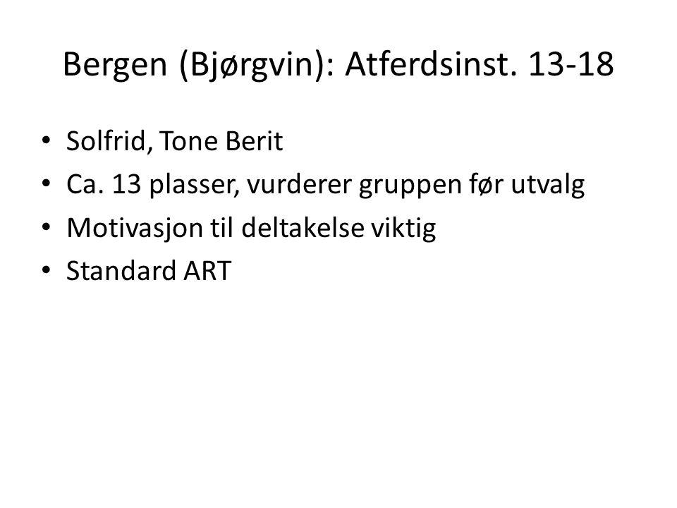 Bergen (Bjørgvin): Atferdsinst. 13-18