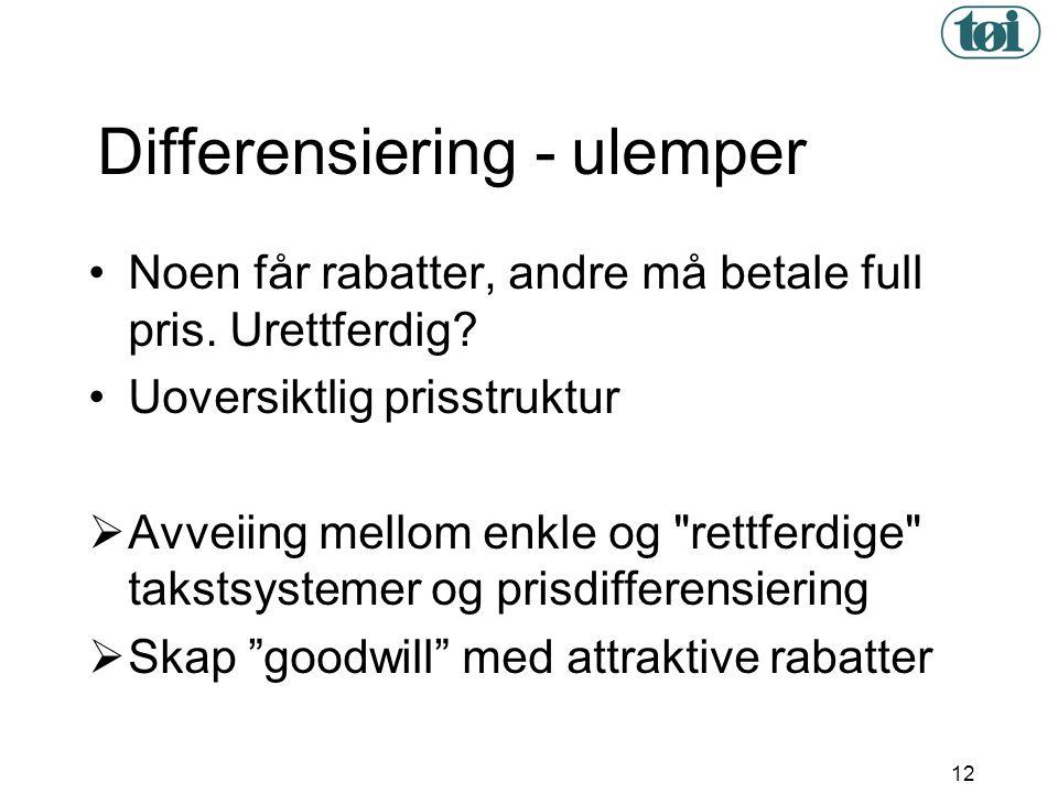 Differensiering - ulemper