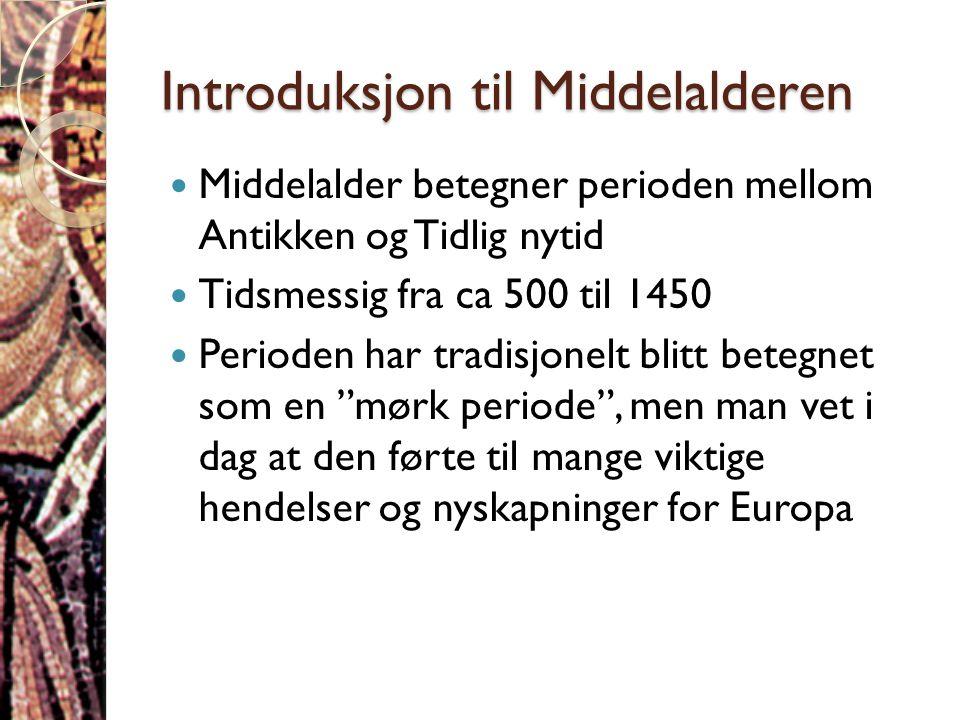 Introduksjon til Middelalderen