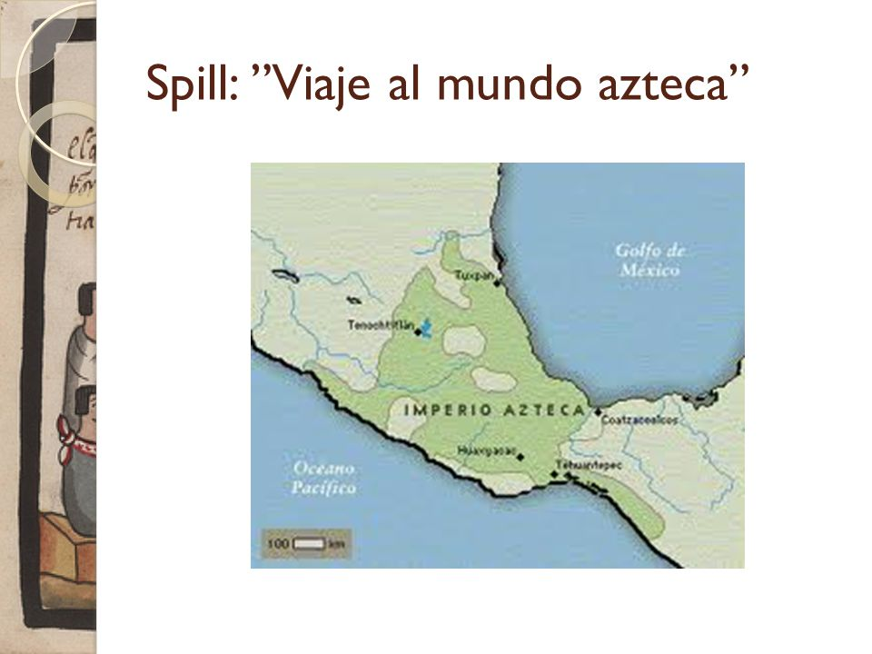 Spill: Viaje al mundo azteca