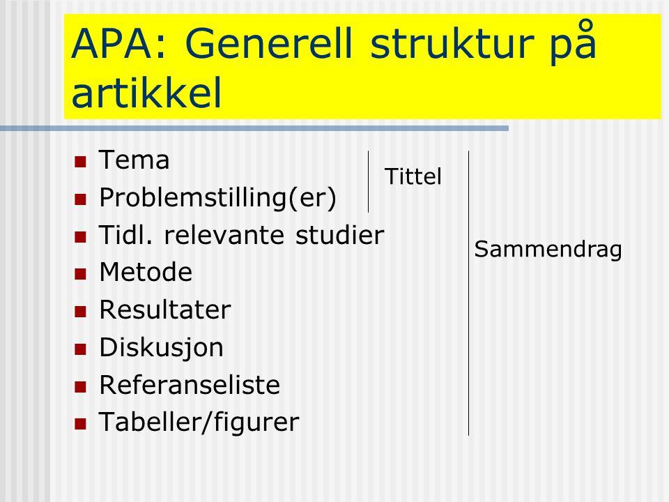 APA: Generell struktur på artikkel