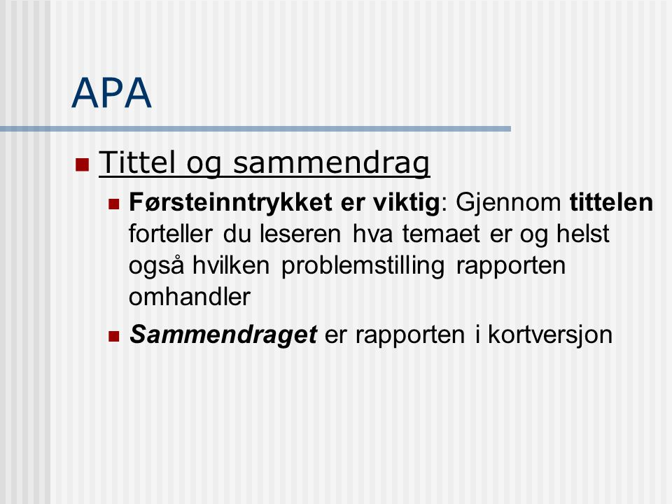 APA Tittel og sammendrag