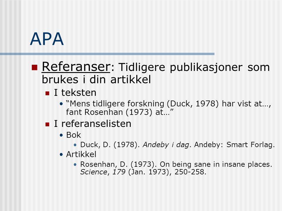 APA Referanser: Tidligere publikasjoner som brukes i din artikkel