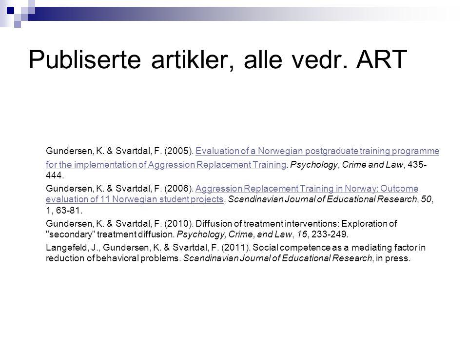 Publiserte artikler, alle vedr. ART