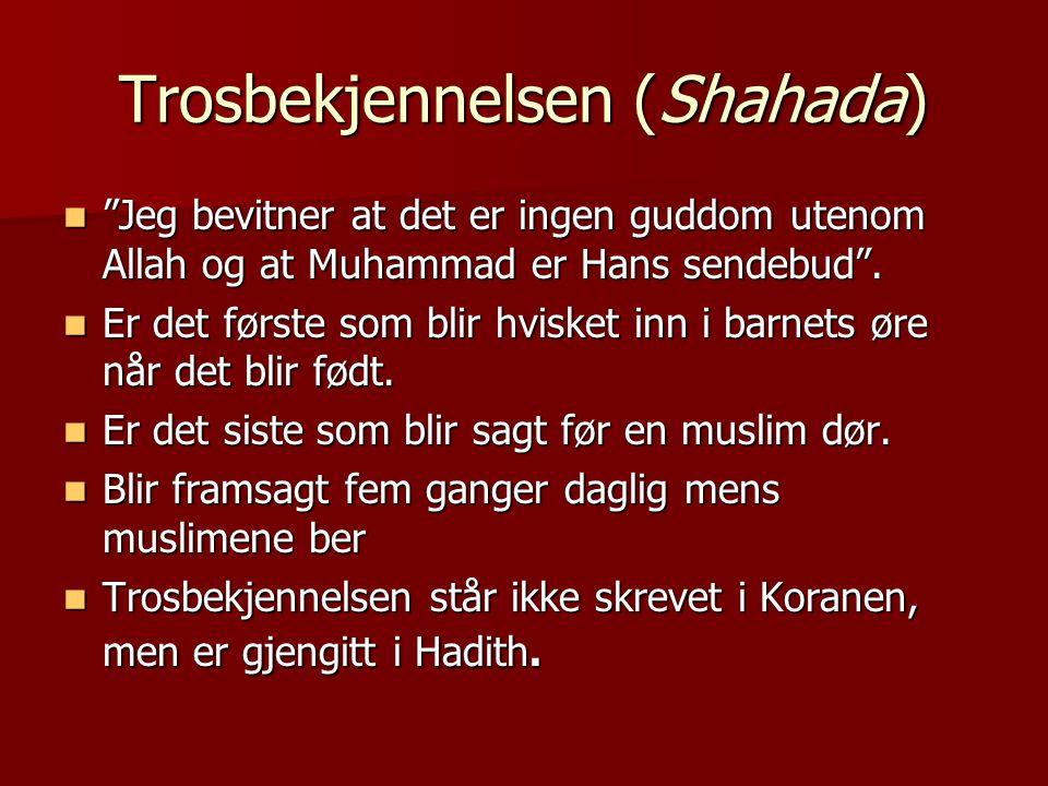 Trosbekjennelsen (Shahada)