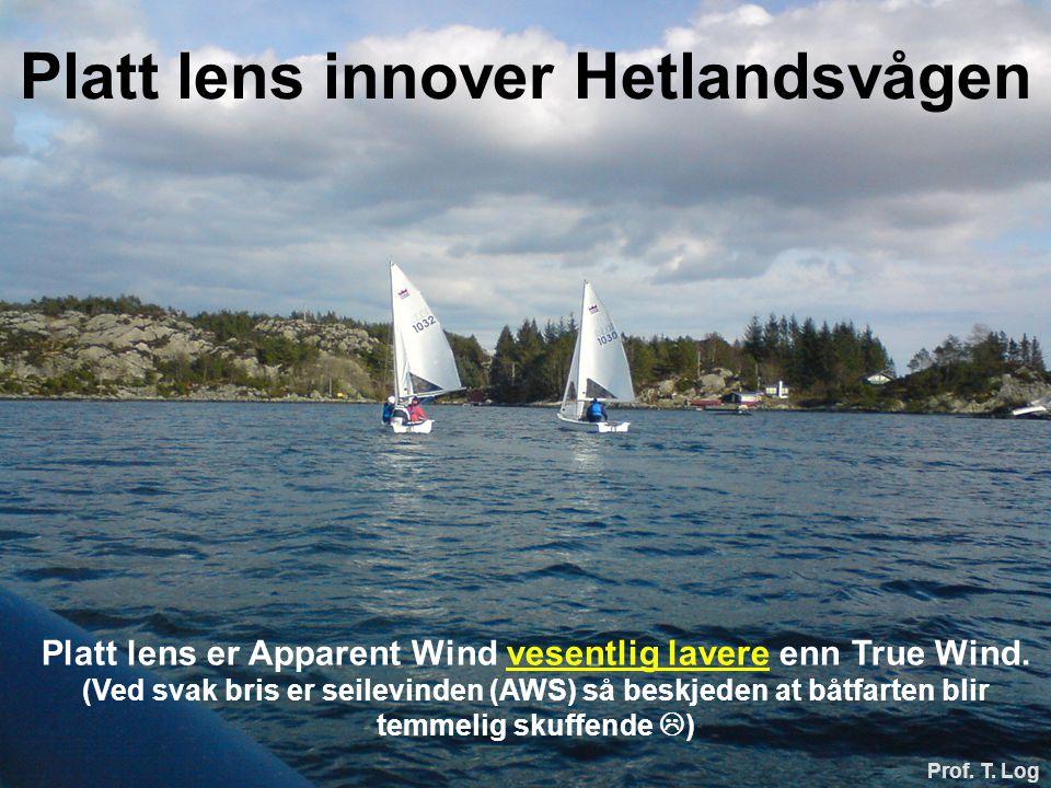 Platt lens innover Hetlandsvågen