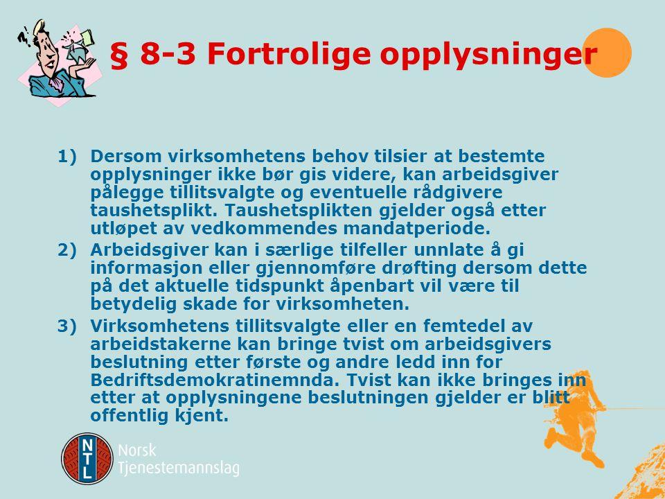 § 8-3 Fortrolige opplysninger