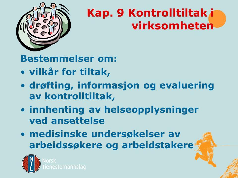 Kap. 9 Kontrolltiltak i virksomheten
