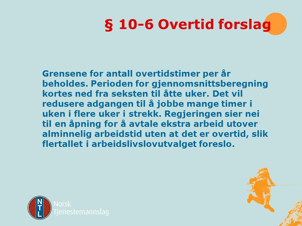 § 10-6 Overtid forslag
