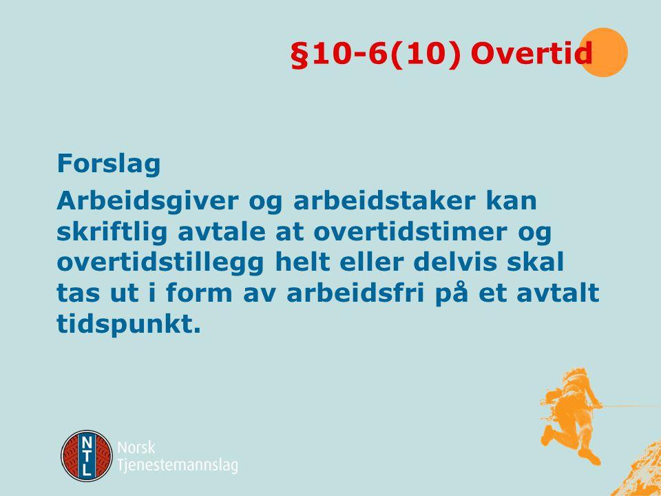 §10-6(10) Overtid Forslag.