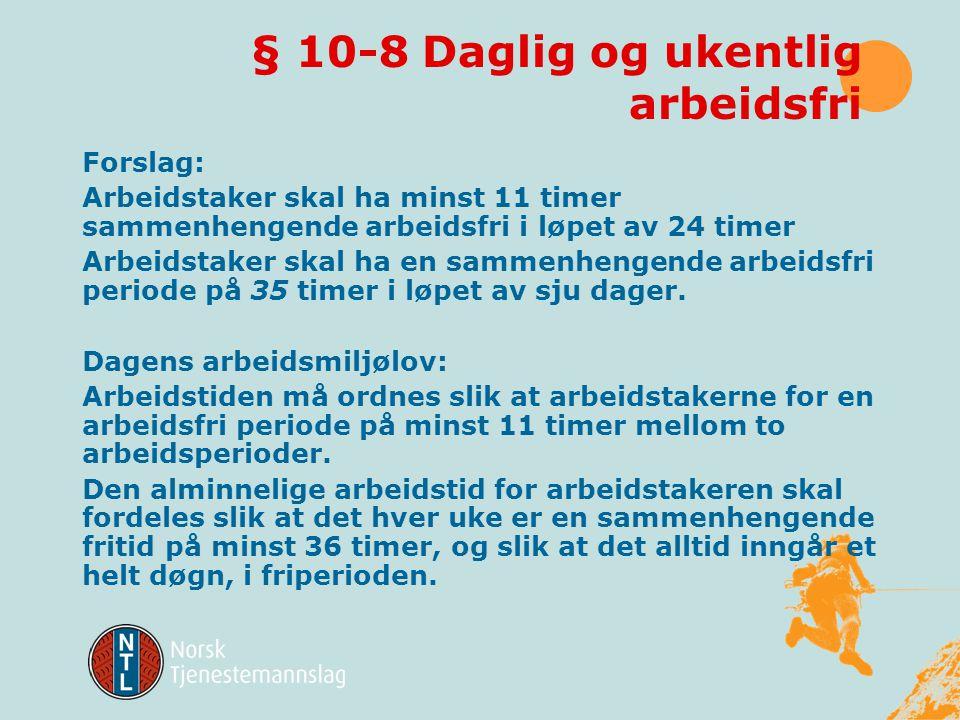 § 10-8 Daglig og ukentlig arbeidsfri