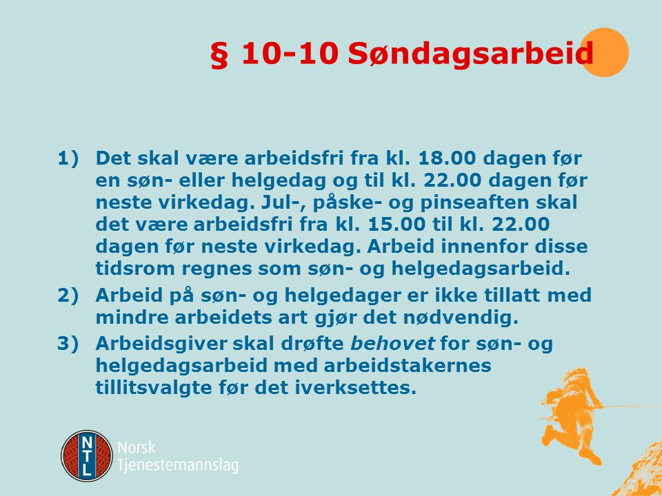§ 10-10 Søndagsarbeid