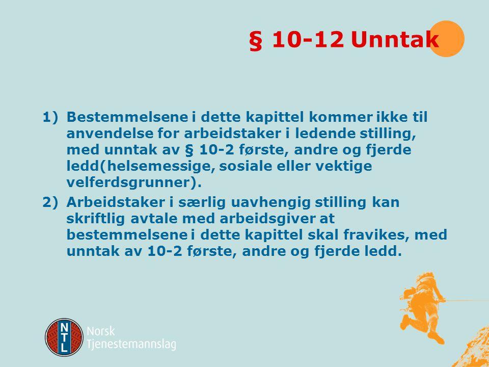 § 10-12 Unntak