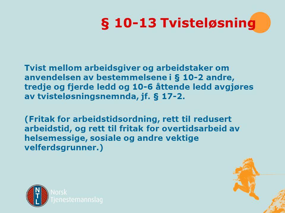 § 10-13 Tvisteløsning
