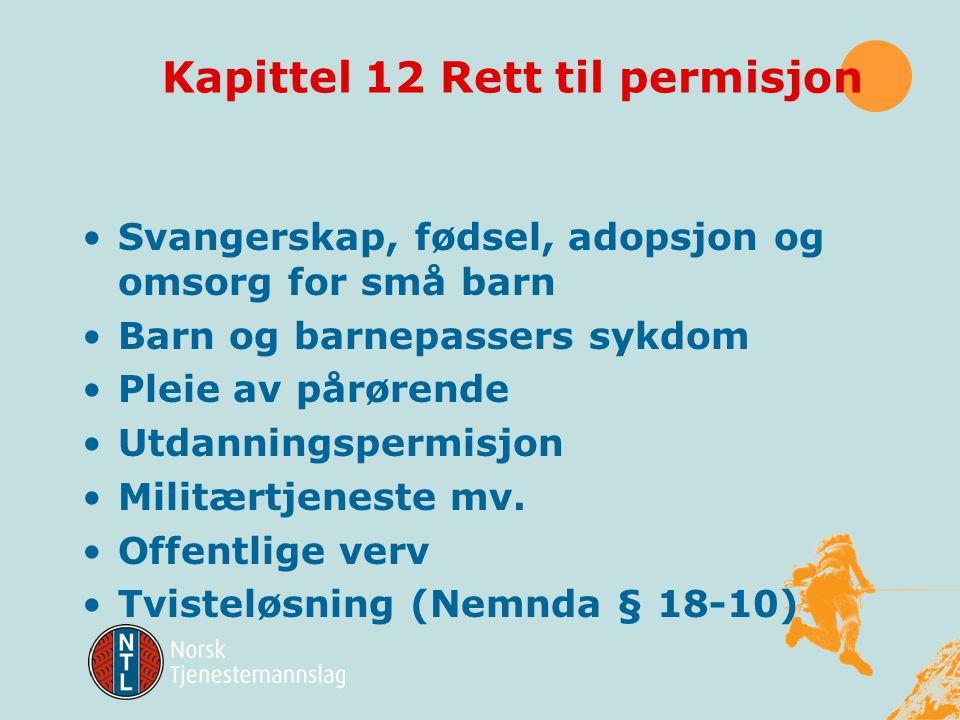 Kapittel 12 Rett til permisjon