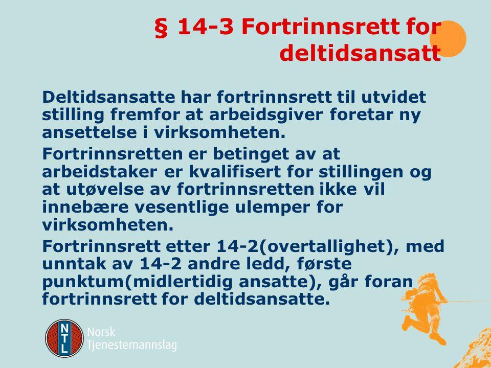 § 14-3 Fortrinnsrett for deltidsansatt