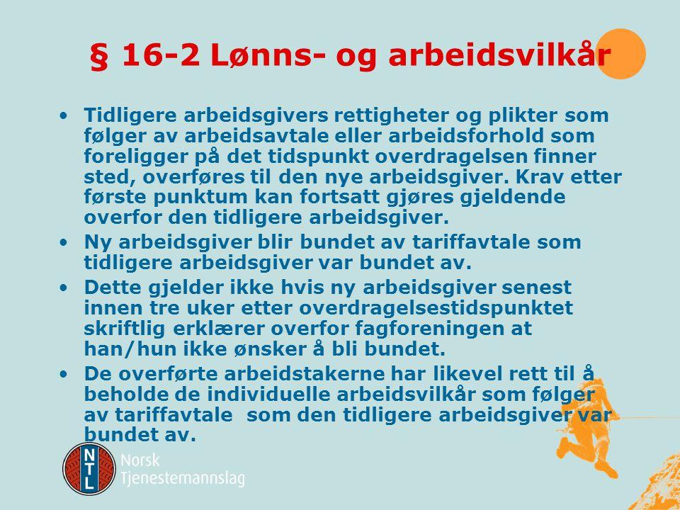 § 16-2 Lønns- og arbeidsvilkår