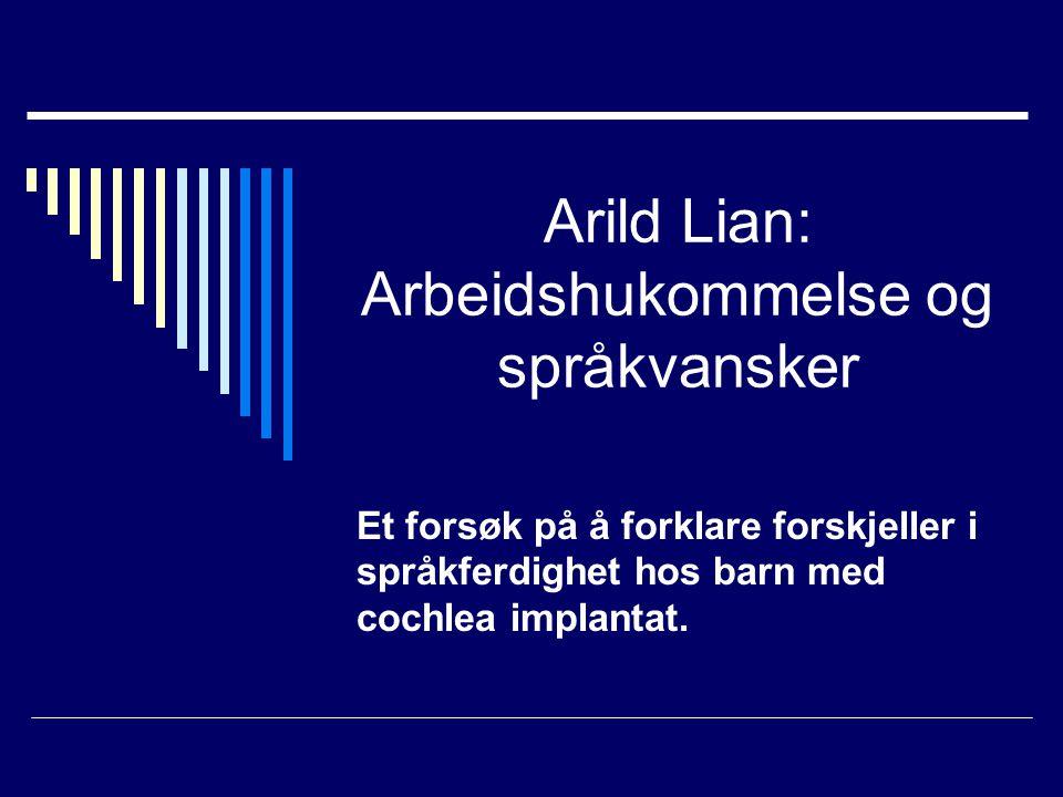 Arild Lian: Arbeidshukommelse og språkvansker