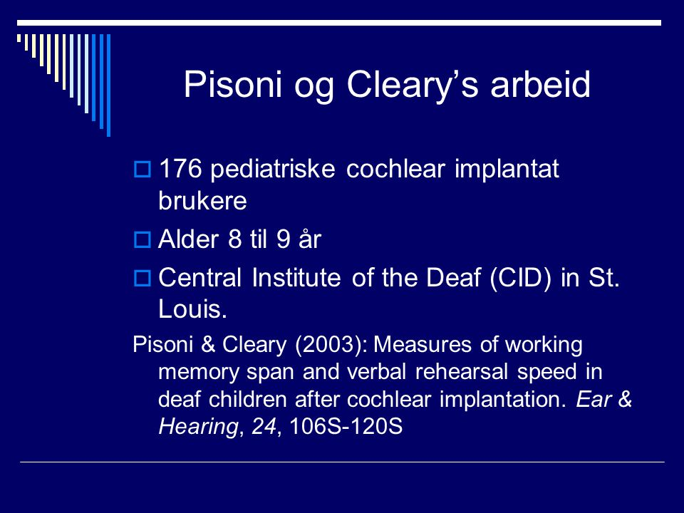Pisoni og Cleary's arbeid