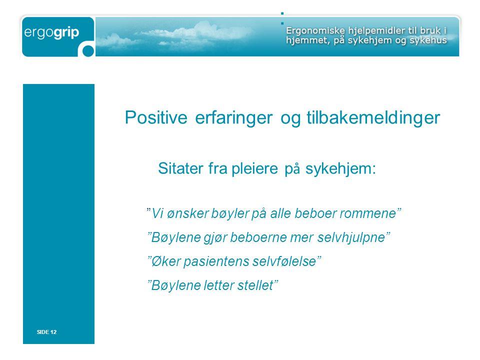 : Positive erfaringer og tilbakemeldinger