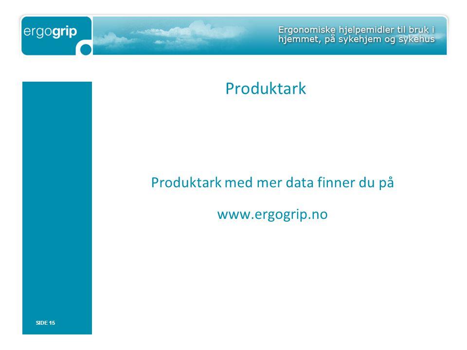 Produktark med mer data finner du på www.ergogrip.no