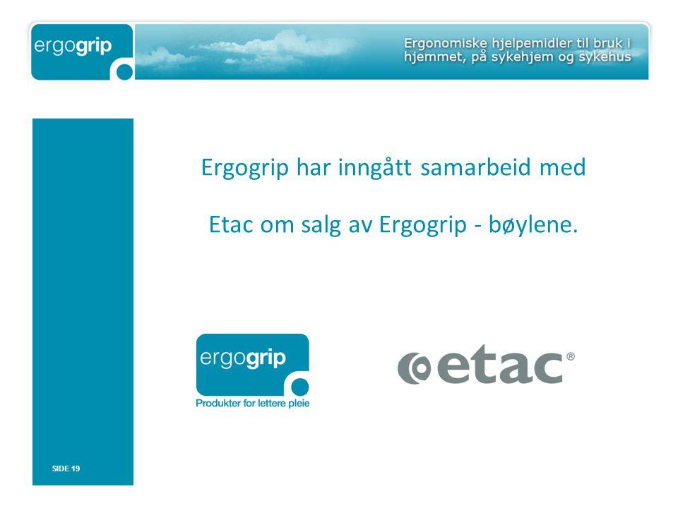 Ergogrip har inngått samarbeid med Etac om salg av Ergogrip - bøylene.