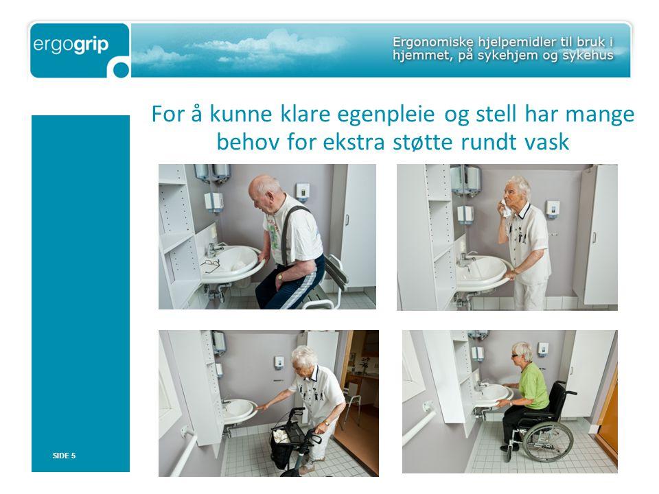 For å kunne klare egenpleie og stell har mange behov for ekstra støtte rundt vask