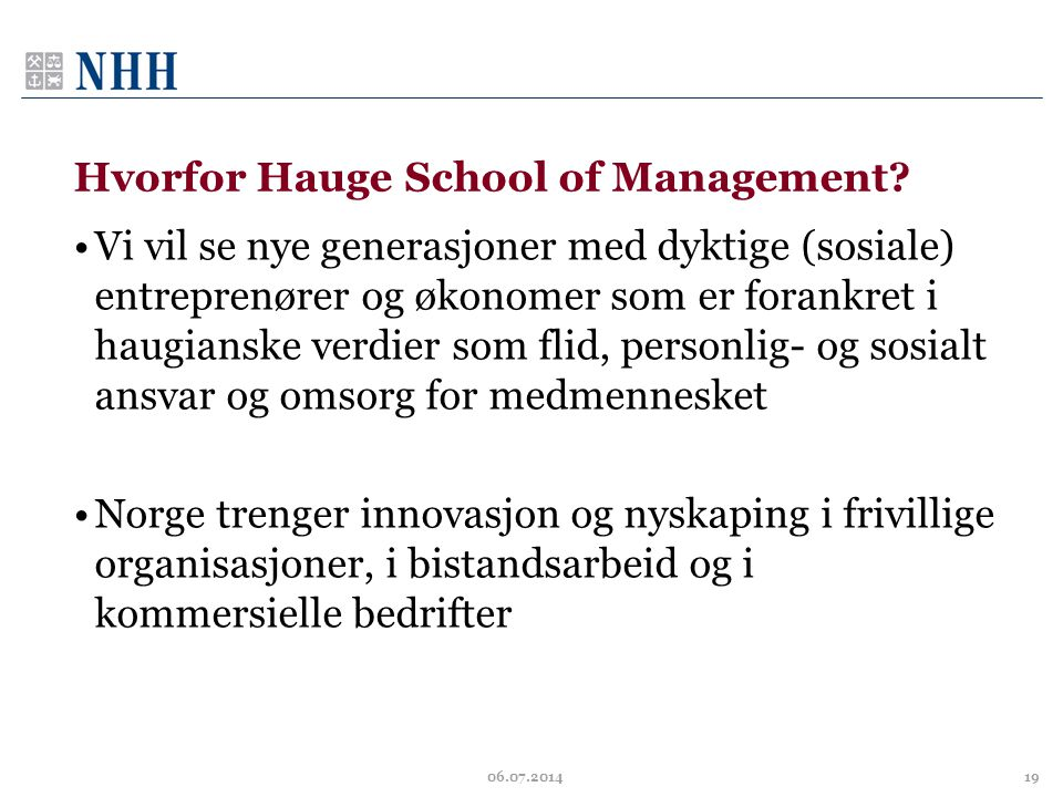 Hvorfor Hauge School of Management